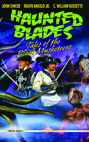 Haunted Blades: Tales of the Black Musketeers